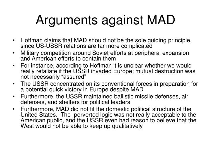 Arguments against mad