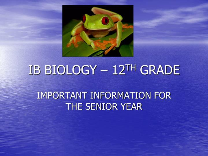 ib biology 12 th grade n.