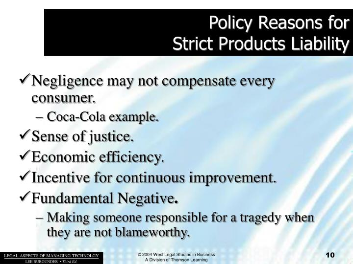 Policy Reasons for