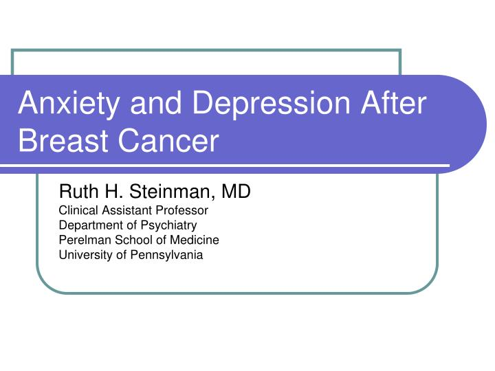 Anxiety and depression after breast cancer