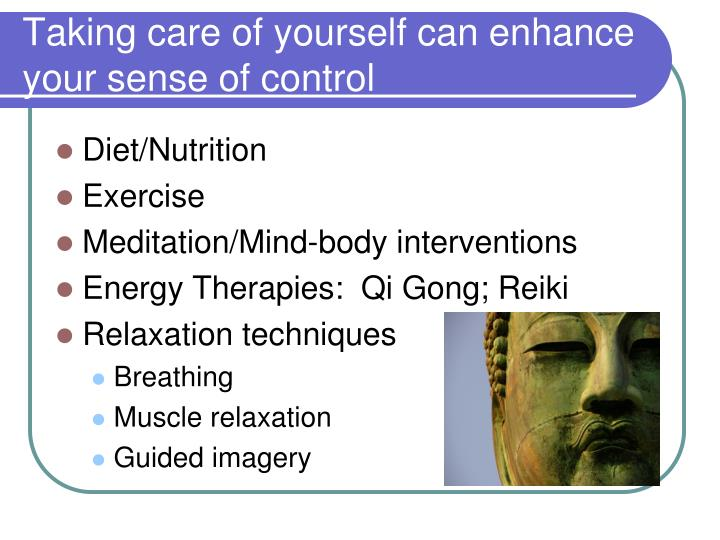 Taking care of yourself can enhance your sense of control