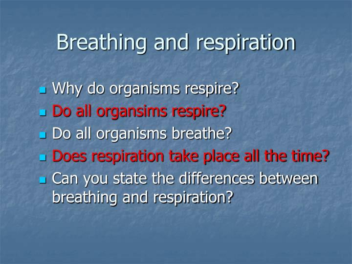 Breathing and respiration1