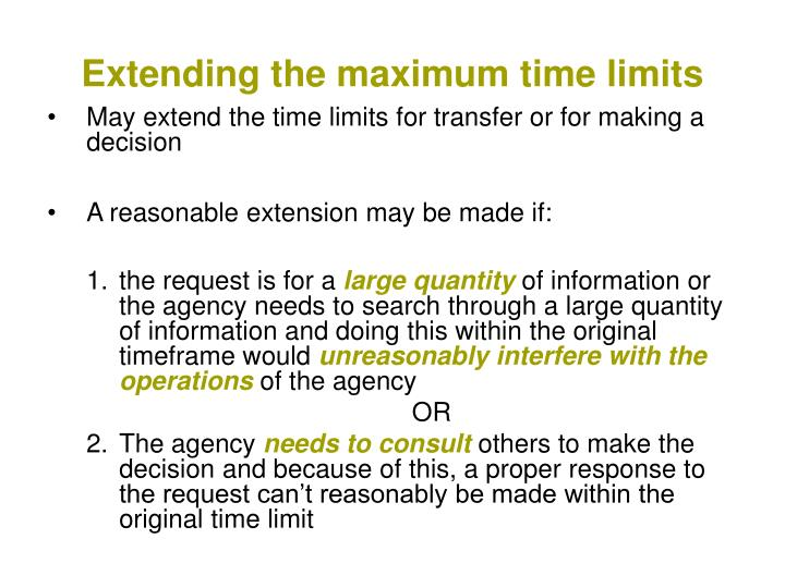 Extending the maximum time limits
