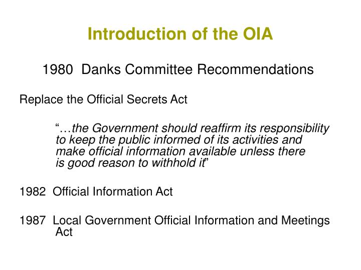 Introduction of the OIA