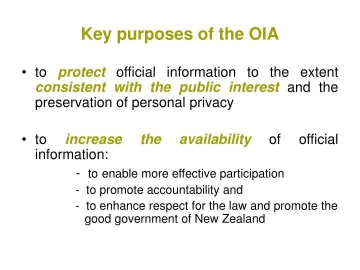 Key purposes of the OIA