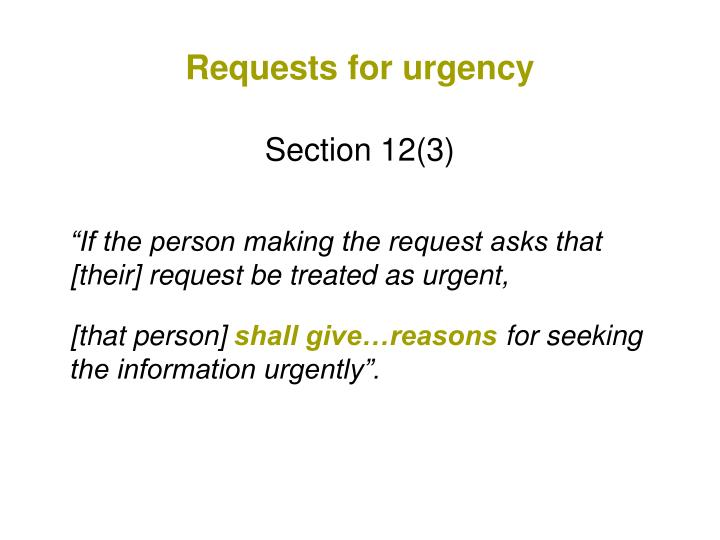Requests for urgency