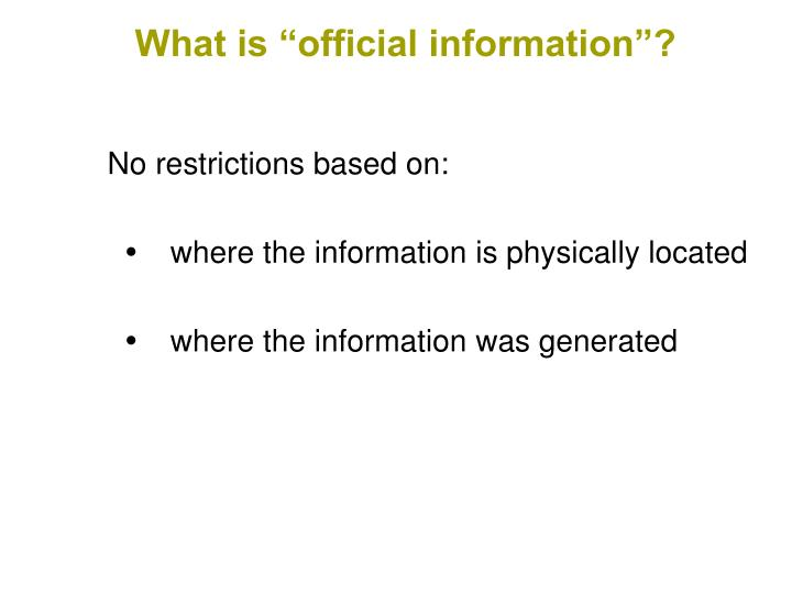"What is ""official information""?"