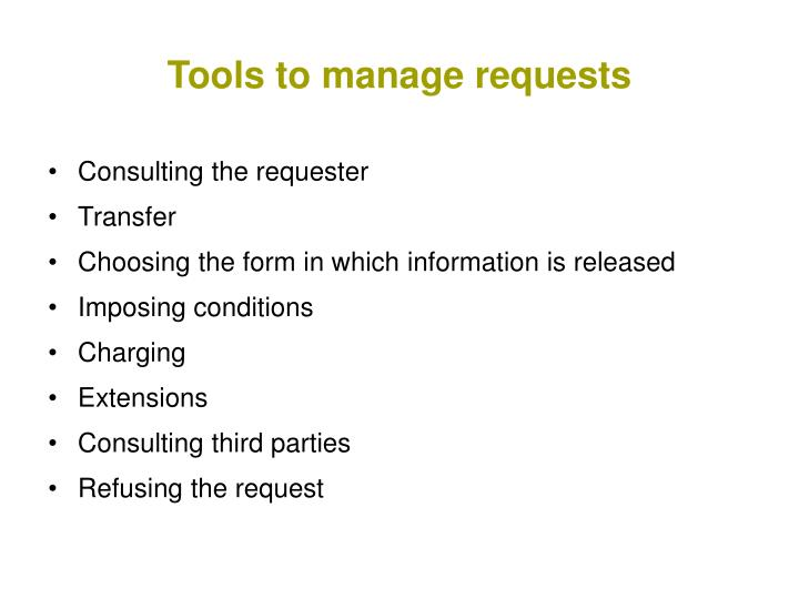 Tools to manage requests