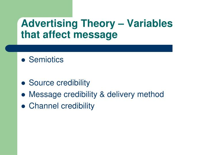 Advertising Theory – Variables that affect message
