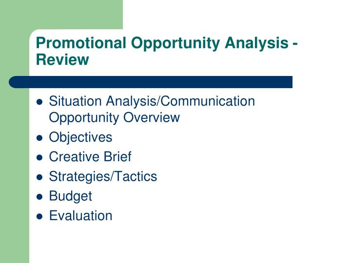 promotion opportunity analysis Marketing audit involves analyzing the company's various aspects and evaluating the company's marketing strategy it involves in bringing out the pitfalls in the organizations functioning the following pages contain the analysis of mcdonalds corporation.
