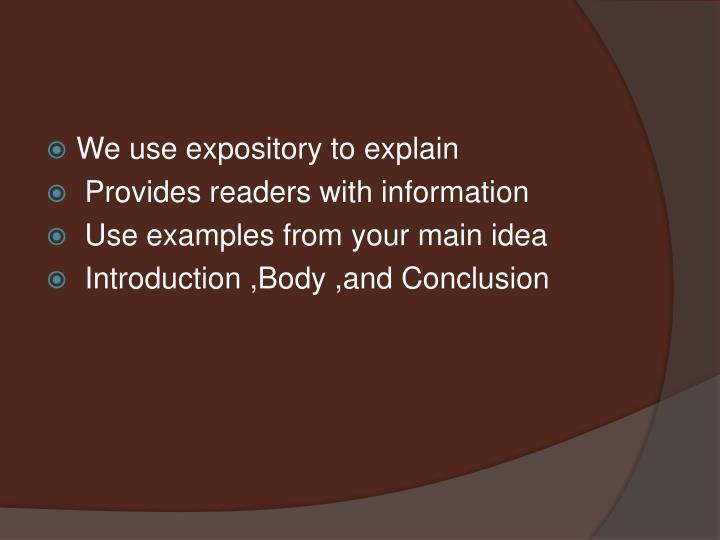 We use expository to explain