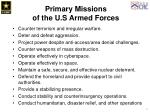 primary missions of the u s armed forces