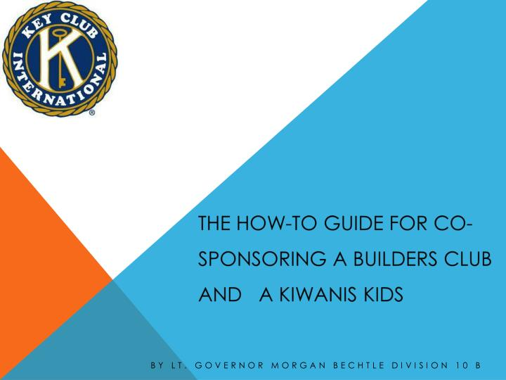 the how to guide for co sponsoring a builders club and a kiwanis kids n.
