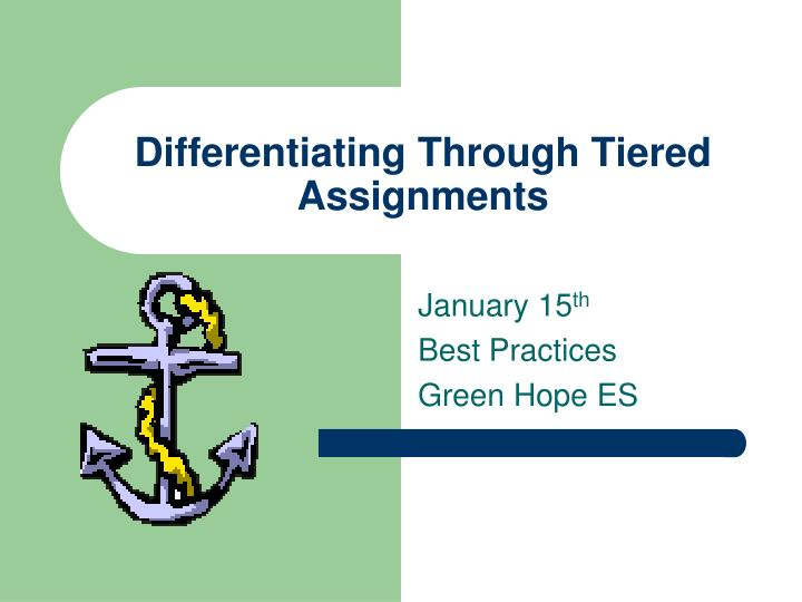 Tiered Assignments Differentiated Instruction Research Paper