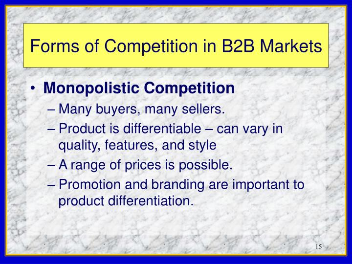 Forms of Competition in B2B Markets
