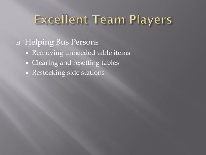 Excellent Team Players