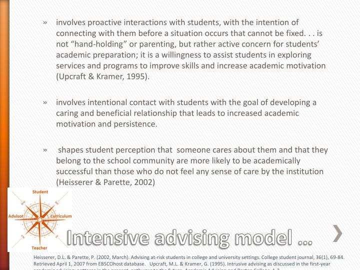 involves proactive interactions with students, with the intention of connecting with them before a situation occurs that cannot be fixed.