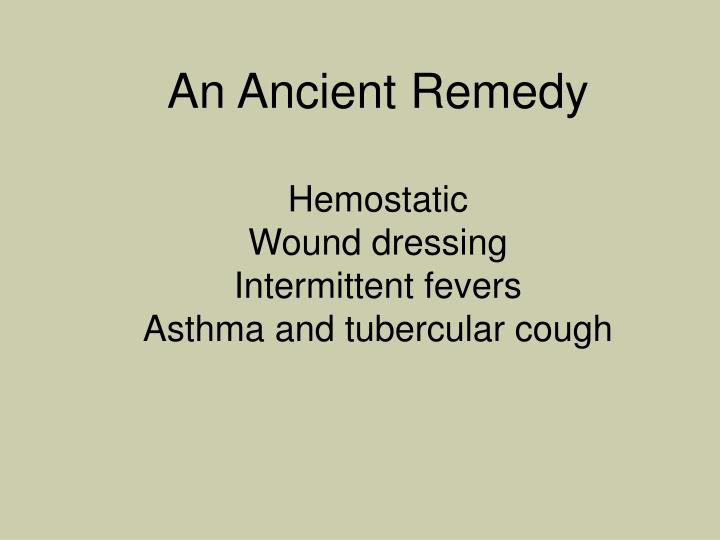 An Ancient Remedy