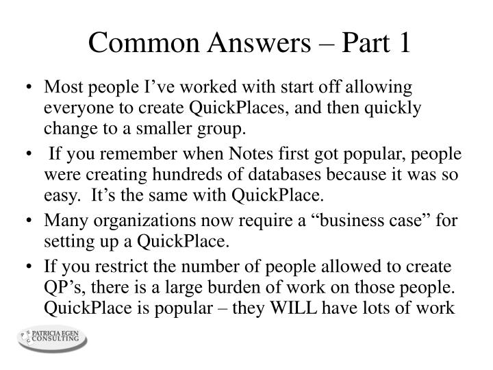 Common Answers – Part 1