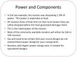 power and components