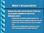 miner s responsibility