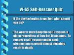 w 65 self rescuer quiz5