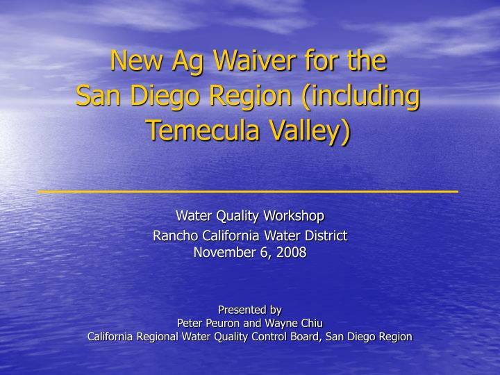 new ag waiver for the san diego region including temecula valley n.