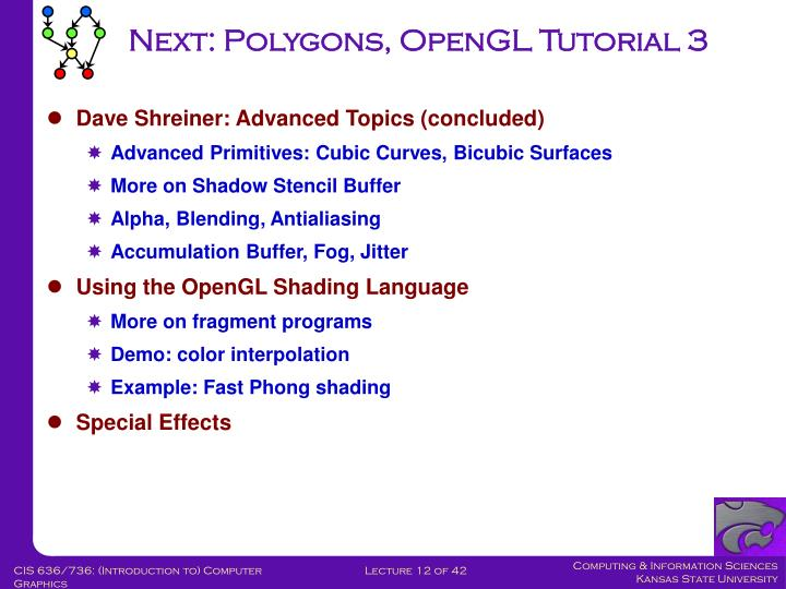 Next: Polygons, OpenGL Tutorial 3