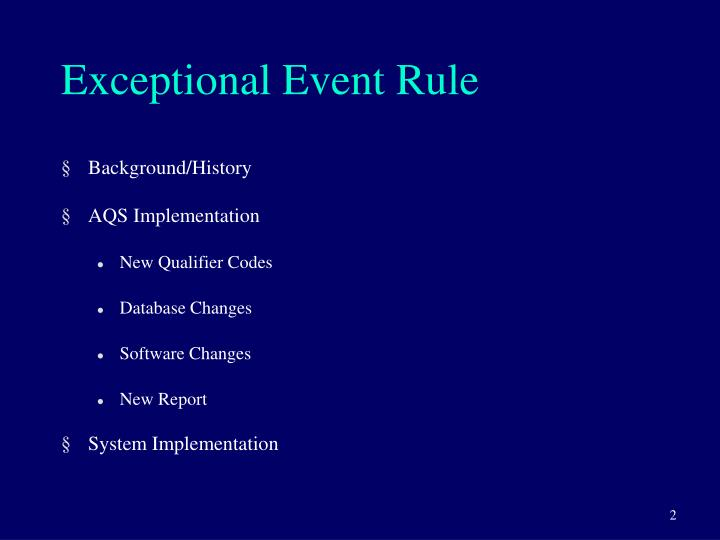 Exceptional event rule