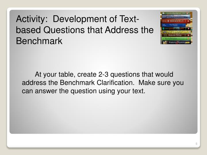 Activity:  Development of Text-based Questions that Address the Benchmark