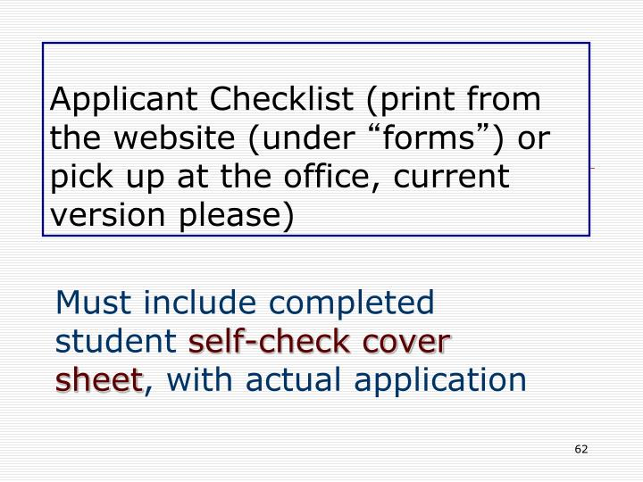 Applicant Checklist (print from the website (under