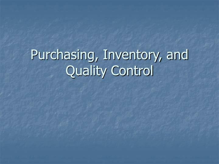 purchasing inventory and quality control n.