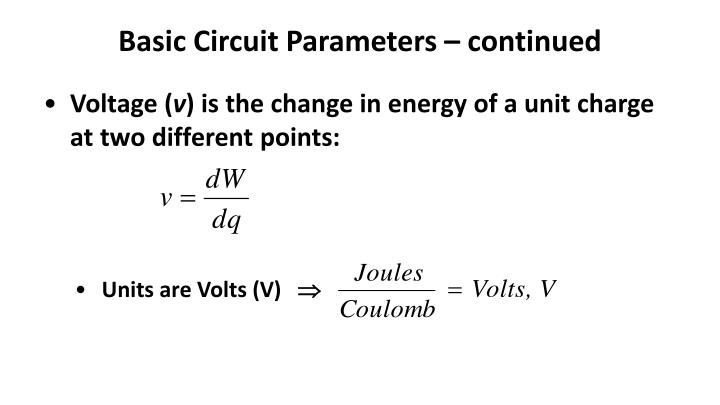 Basic Circuit Parameters – continued