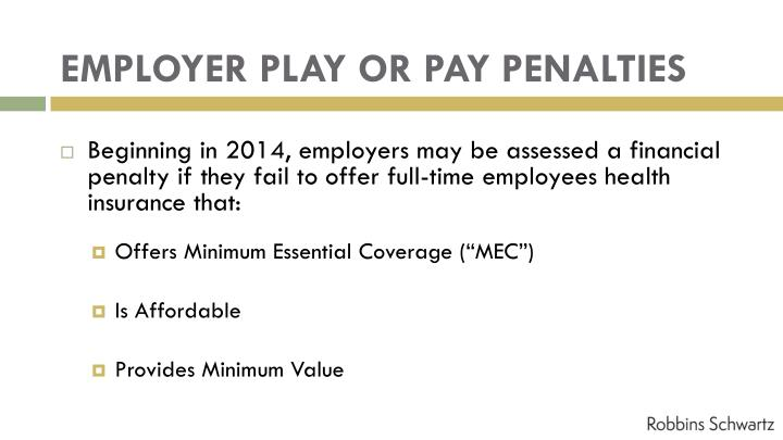 EMPLOYER PLAY OR PAY PENALTIES