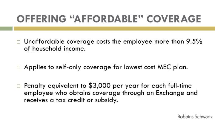 "OFFERING ""AFFORDABLE"" COVERAGE"