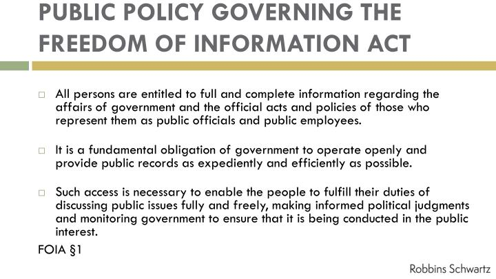 PUBLIC POLICY GOVERNING THE FREEDOM OF INFORMATION ACT