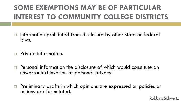 SOME EXEMPTIONS MAY BE OF PARTICULAR INTEREST TO COMMUNITY COLLEGE DISTRICTS