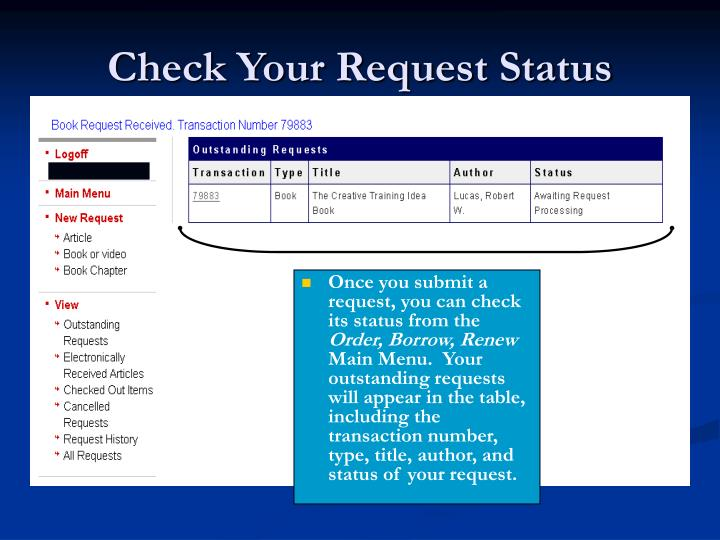 Check Your Request Status