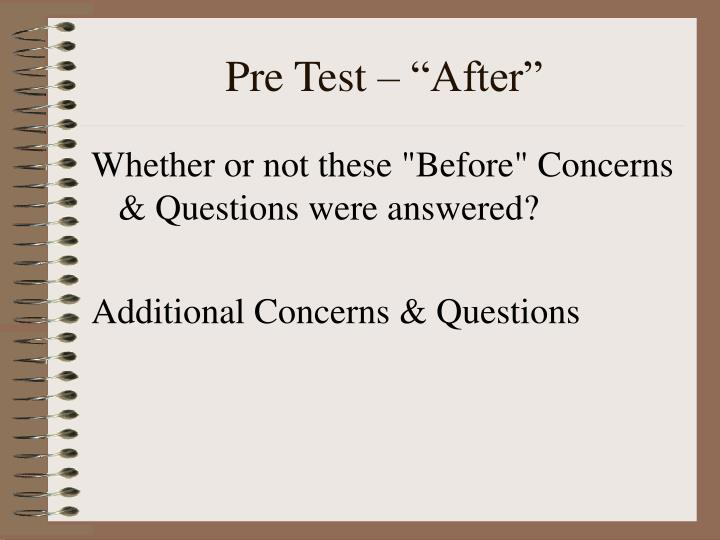 """Pre Test – """"After"""""""