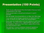 presentation 150 points