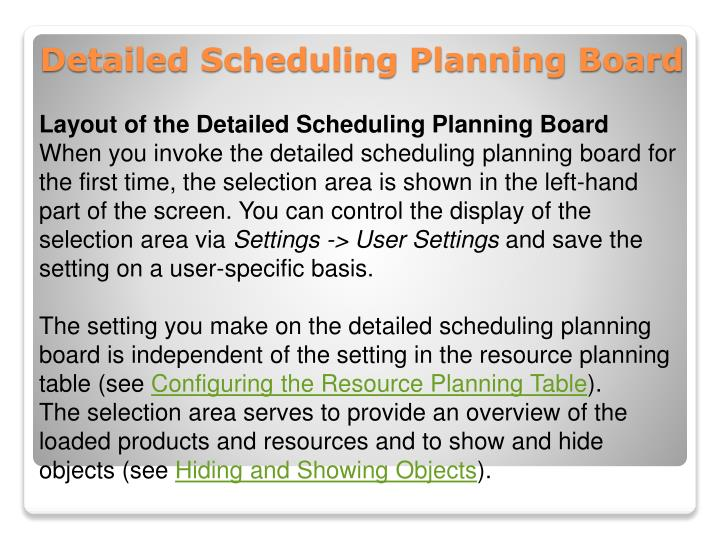Layout of the Detailed Scheduling Planning Board