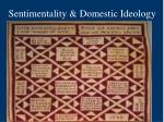 sentimentality domestic ideology