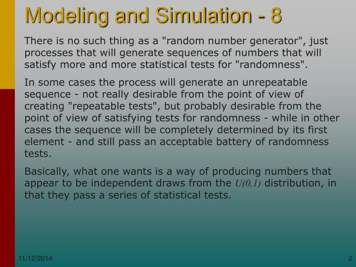 """There is no such thing as a """"random number generator"""", just processes that will generate sequences o..."""