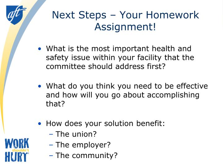 Next Steps – Your Homework Assignment!