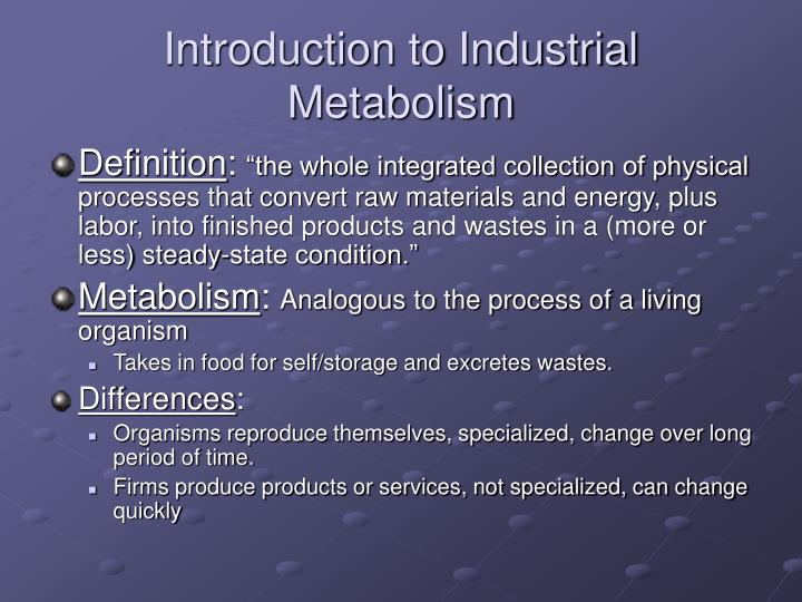 Introduction to industrial metabolism