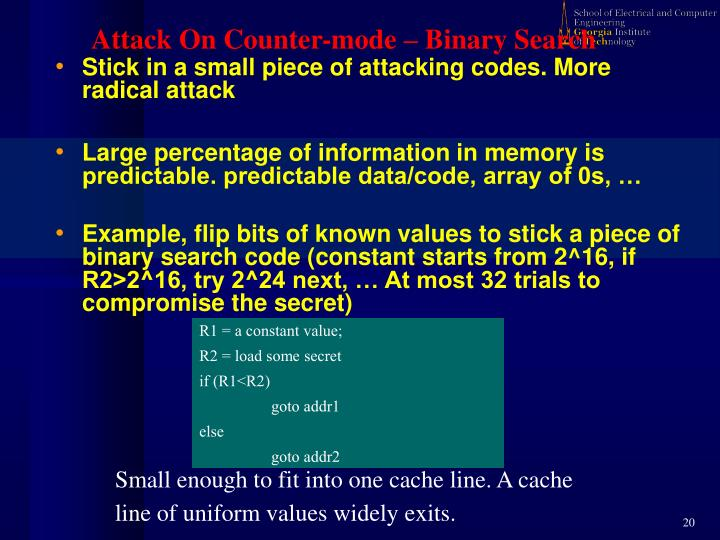 Small enough to fit into one cache line. A cache