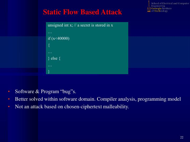 Static Flow Based Attack