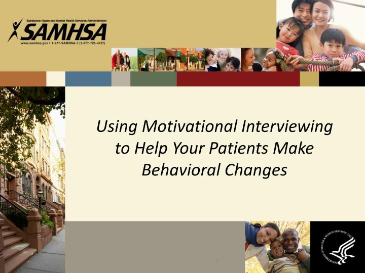 using motivational interviewing to help your patients make behavioral changes n.