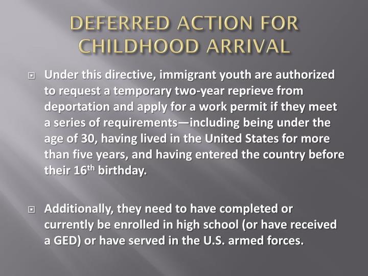 DEFERRED ACTION FOR CHILDHOOD ARRIVAL