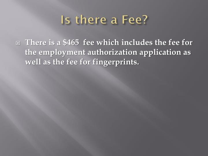 Is there a Fee?